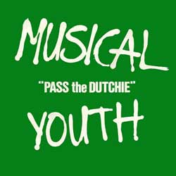 MusicalYouth-PassTheDutchie-Single