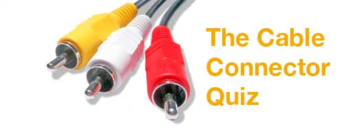 The-Cable-Connector-Quiz