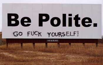 be-polite-go-fuck-yourself